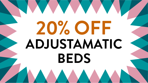 20% Off RRP on all Adjustamatic Beds
